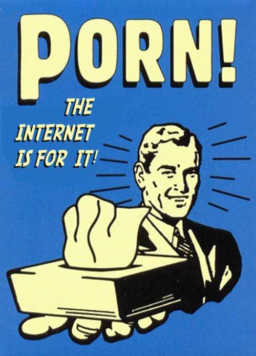the internet for porn